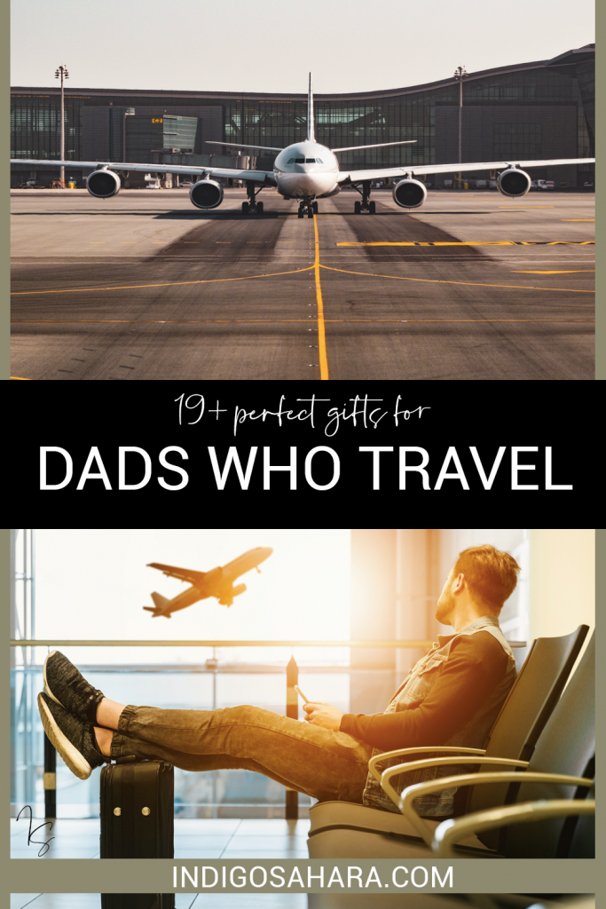 Perfect Gifts for Dads Who Travel | Travel Gift Guide | Indigo Sahara | Travel and Lifestyle Blog
