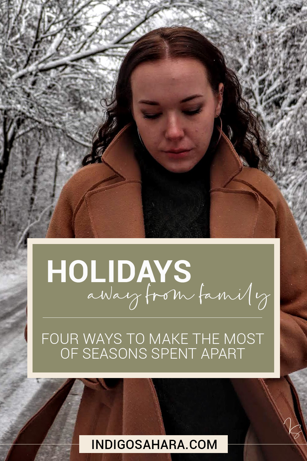 Holidays Spend Away from Family Members | Blog Post | Indigo Sahara