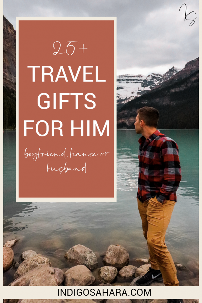 Travel gift ideas for him: for your boyfriend, fiance or husband | Indigo Sahara | Pinterest | Travel & Lifestyle Blog