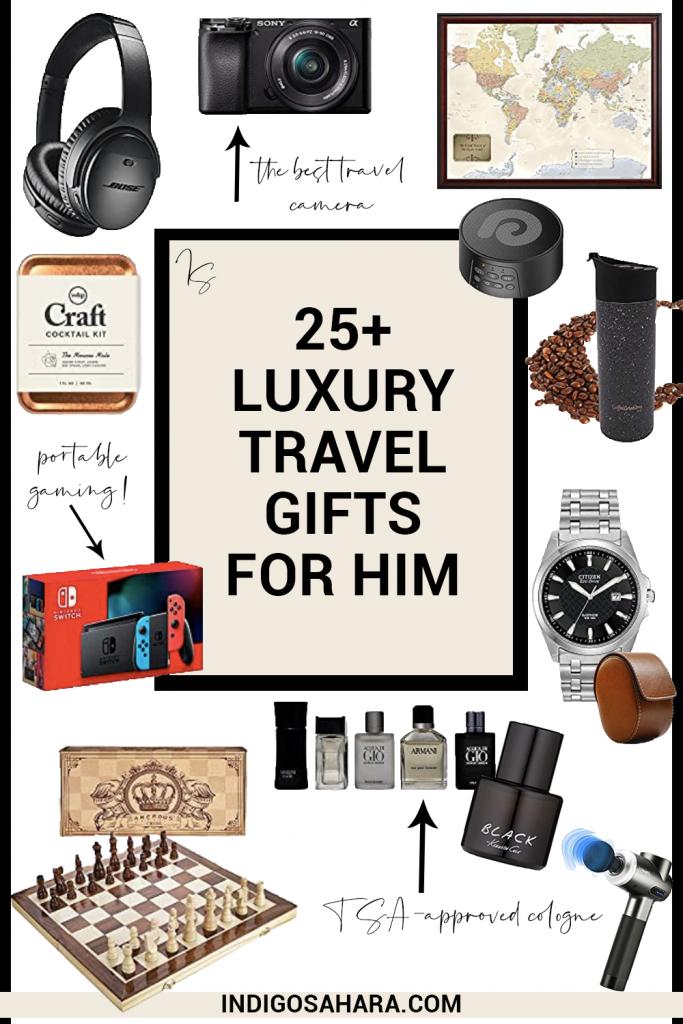25+ Luxury Travel Gifts for Him | Pinterest | Indigo Sahara | Travel & Lifestyle Blog