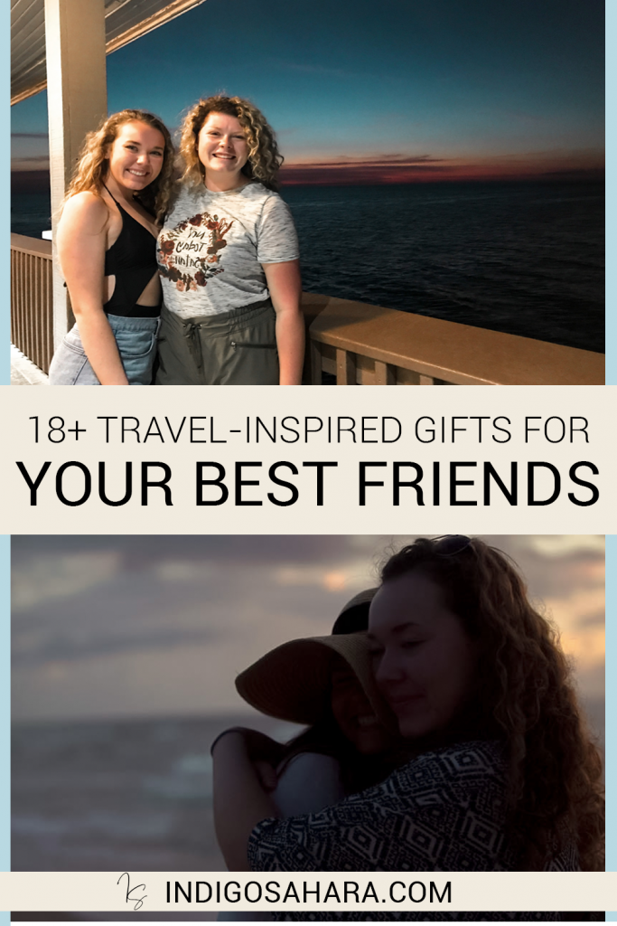 18+ Travel-Inspired Gifts for your Best Friends   Indigo Sahara   Travel & Personal Growth Blog