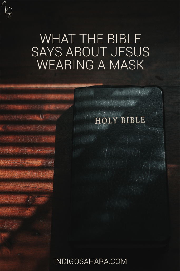 What would Jesus do? What the Bible says about Jesus wearing a mask