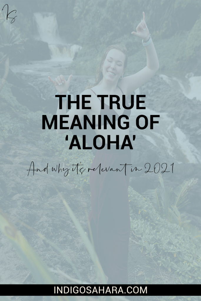 How the true meaning of aloha can be used in 2021