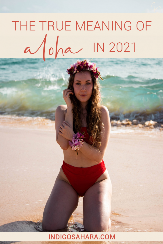 How the true meaning of 'aloha' can be used in 2021