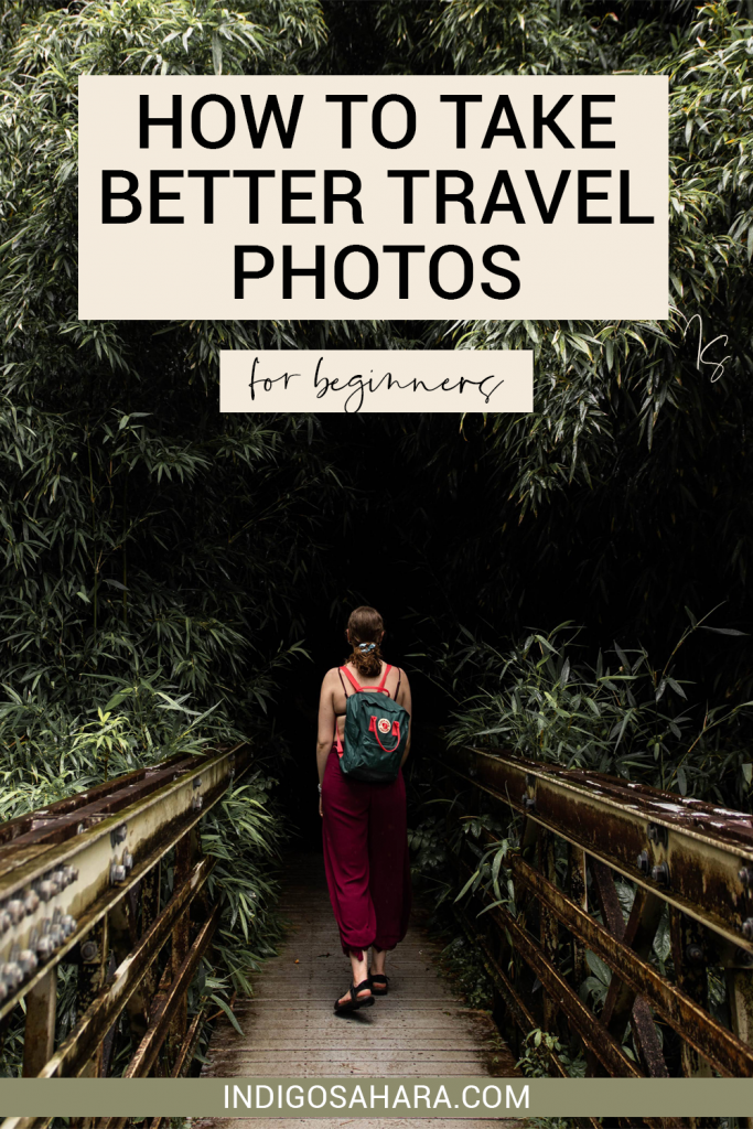 How to take better travel photos (for beginners)