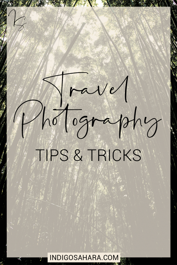 Tips for taking better travel photos