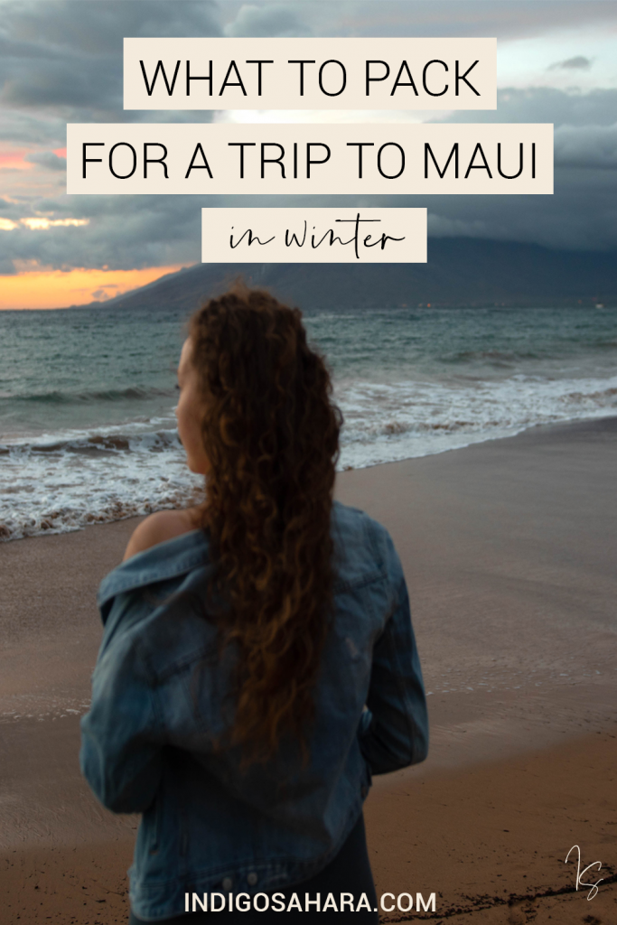 Maui, Hawaii Winter Packing List