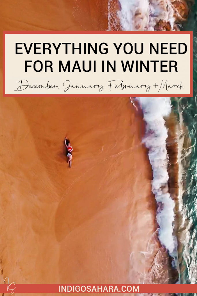 What To Pack For Maui In Winter