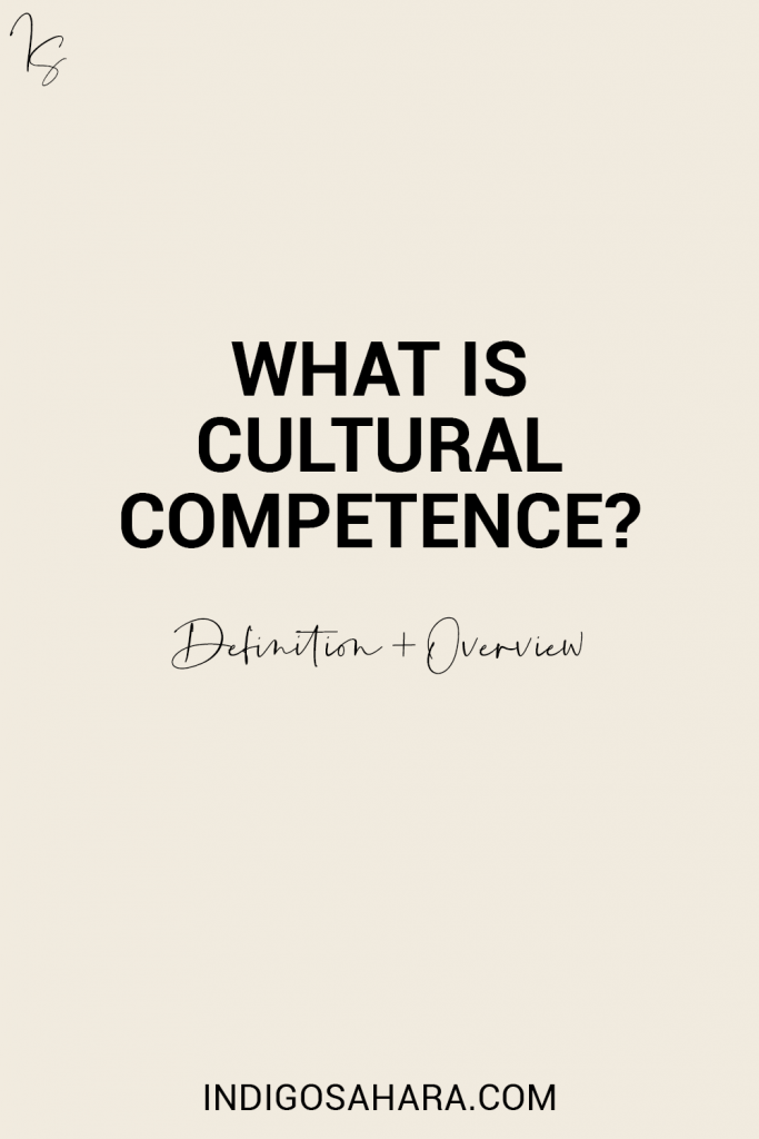 What is cultural competence? Here's a definition and overview.