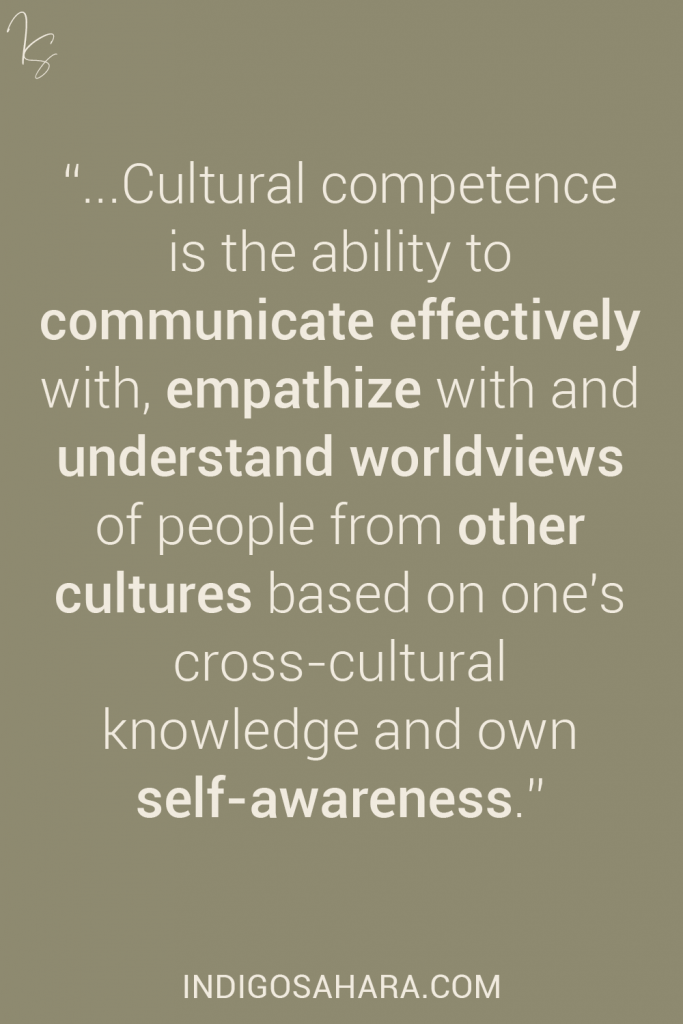 The definition of cultural competence (quote)