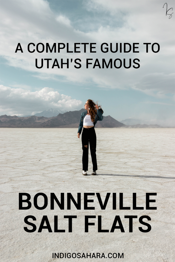 The Ultimate Guide to Utah's Bonneville Salt Flats in 2021
