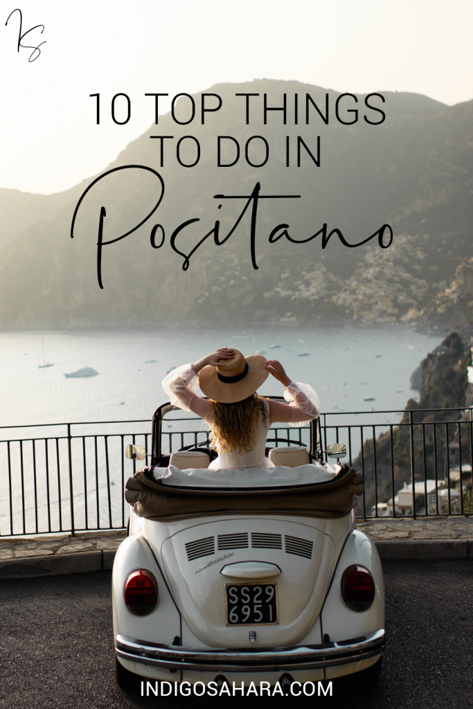 10 Top Things To Do In Positano, Italy